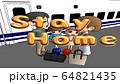 新型コロナ対策 Stay Home 64821435