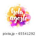 Hola Agosto - lettering on watercolor splash 65541292