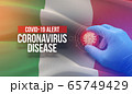 COVID-19 alert, coronavirus disease - letter typography text. Medical virus molecular concept with flag of Italy. 3D illustration. 65749429