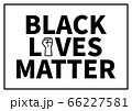 Black lives matter text with fist 66227581
