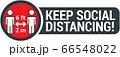 Keep safe social distance sign 66548022