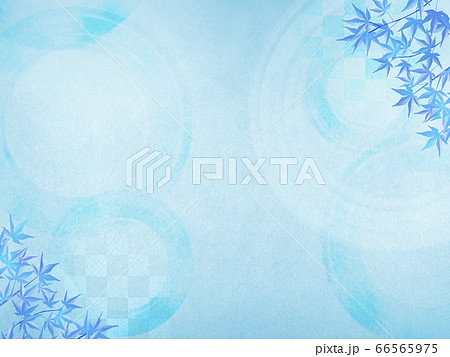 和風背景素材-清涼感-和紙-夏-水紋-波紋-青紅葉 66565975