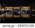 ヴェッキオ橋の夜景 66830166