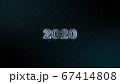 黒い背景に浮かぶ2020とキラキラ 67414808