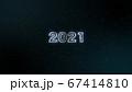 スパークルな2021のオープニングタイトル 67414810