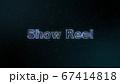 ShowReel グローなホログラムのメッセージ素材 67414818