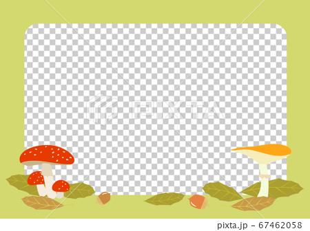 秋イメージのキノコのフレーム 67462058