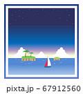 ヨットが浮かぶ夜の海の四角フレーム 67912560