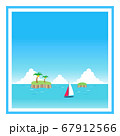 ヨットが浮かぶ昼の海の四角フレーム 67912566
