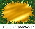 緑の紅葉のフレーム 金うねり 68698517