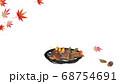 紅葉と竹細工の丸いカゴに秋の実りどんぐりや栗のイラスワイドバーチャル背景素材 68754691