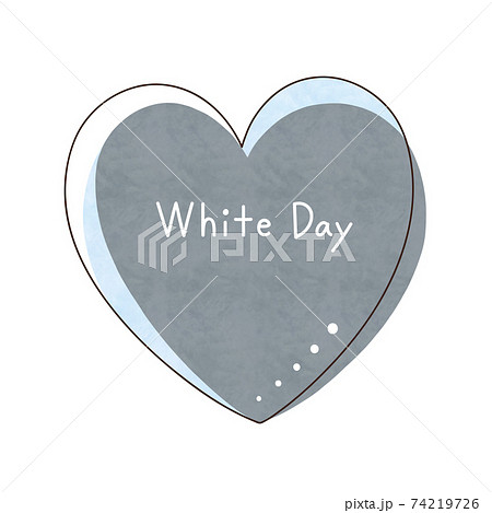 グレー色のハートと文字【White Day】 74219726