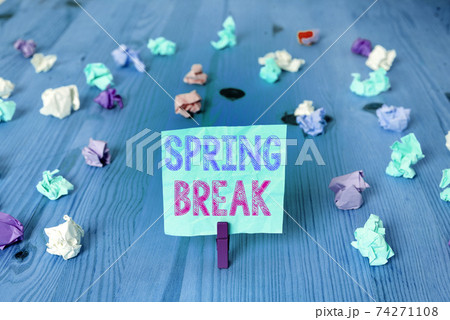 Writing note showing Spring Break. Business photo 74271108