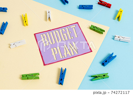 Handwriting text Budget Plan. Concept meaning 74272117