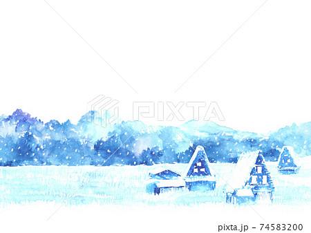 水彩で描いた合掌造りと雪景色 74583200