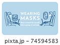 外出時はマスクを着用しましょう 74594583
