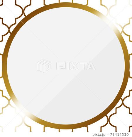 円形のフレーム ホワイト&ゴールド モロッカン柄の背景 75414530