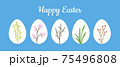 Happy Easter greeting card with set of white easter eggs decorated with spring flowers, pussy willow twig, grass, cherry blossom and red berries. Happy Easter text on blue background, vector design 75496808