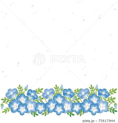 ネモフィラ 瑠璃唐草 春 花 フレーム 背景 コピースペース イラスト素材 75617944
