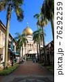 アラブストリートからから見るサルタン・モスク(シンガポール) 76292259