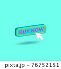 Modern minimal style buy now button with mouse click symbol isolated on turquoise background. Internet shopping concept. Creative 3D effect vector illustration. 76752151