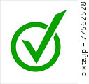 Green check mark icon in a circle. Tick symbol in green color, vector illustration. 77562528