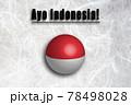がんばれインドネシア(インドネシア語) 応援メッセージ 78498028