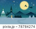 聖夜と月と教会、サンタのシルエット 78784274