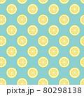 輪切りレモンのシームレスパターン 80298138
