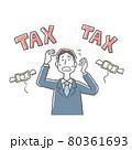 税金の支払いで苦しむ男性 80361693