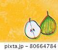オレンジ色背景の洋梨2 80664784