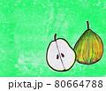 緑色背景の洋梨2 80664788