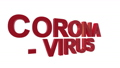 "The lettering ""Corona - Virus"" flies into the picture from behind and bends and swings out slowly in front of a white background 65413544"