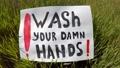 Wash your damn hands. Observe hygiene during the coronavirus period. 71630790